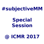 Beyond semantics: multi-modal understand of subjective properties, a special session @ ICMR'17